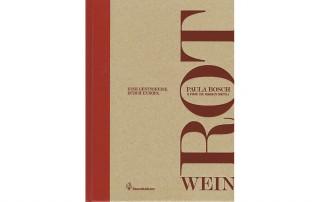Rotwein | Paula Bosch