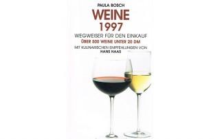 Weine 1997 | Paula Bosch